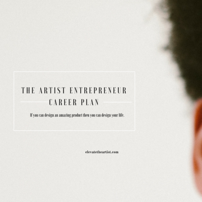 The Artist Entrepreneur Career Plan