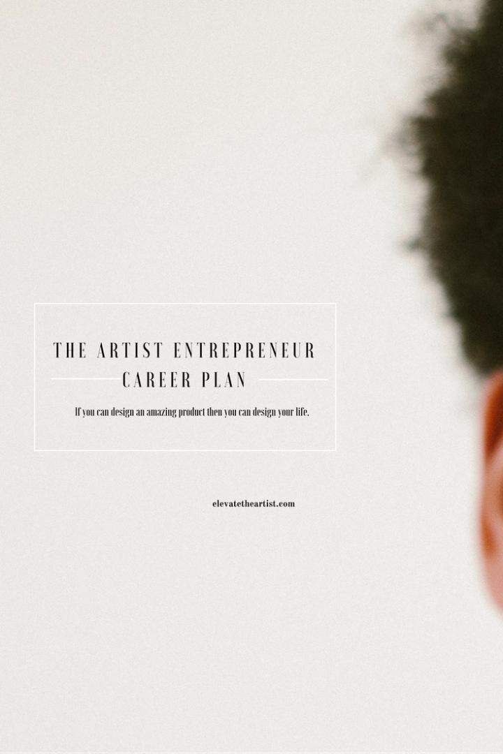 The Artist Entrepreneur Career Plan